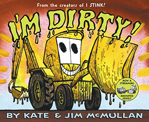 I'm Dirty! (Kate and Jim Mcmullan)