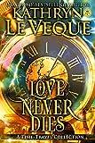 Love Never Dies: Time Travel Romances