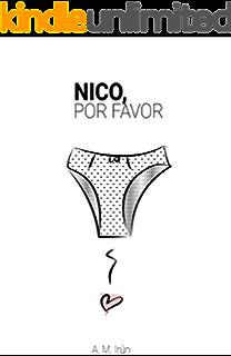 Nico, por favor (Los libros de Nico y Carla nº 1) (Spanish