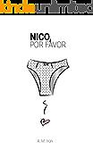 Nico, por favor (Los libros de Nico y Carla nº 1)