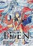 Eden: It's an Endless World!: 3 by Hiroki Endo (2007-07-27)