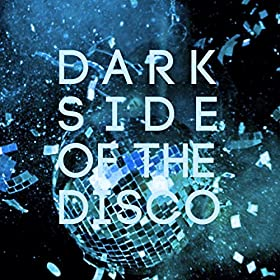 Amazon.com: Dark Side Of The Disco (Dub Mix): Auxiliary tha Masterfader: MP3 Downloads