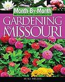 Gardening in Missouri, Mike Miller, 159186108X