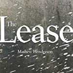 The Lease | Mathew Henderson