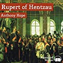 Rupert of Hentzau Audiobook by Anthony Hope Narrated by Peter Newcombe Joyce