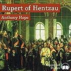 Rupert of Hentzau Hörbuch von Anthony Hope Gesprochen von: Peter Newcombe Joyce