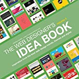 Image of Web Designer's Idea Book, Volume 4: Inspiration from the Best Web Design Trends, Themes and Styles