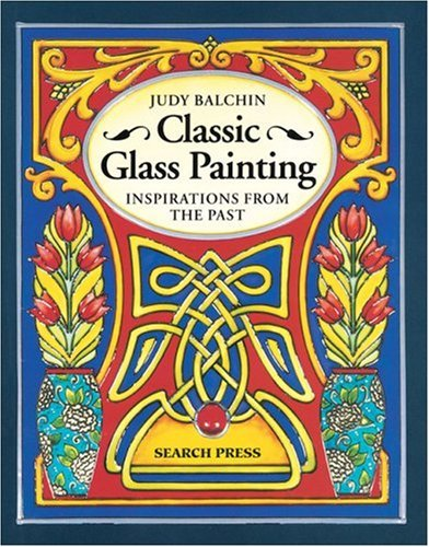 Classic Glass Painting: Inspirations from the past