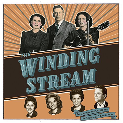 UPC 816651015146, The Winding Stream - The Carters, The Cashes And The Course Of Country Music