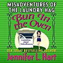 The Misadventures of the Laundry Hag: Bun in the Oven Audiobook by Jennifer L. Hart Narrated by Suzanne Cerreta