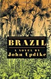 Brazil, John Updike, 0679430717
