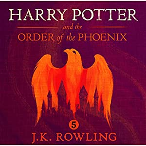 Harry Potter and the Order of the Phoenix, Book 5 Hörbuch