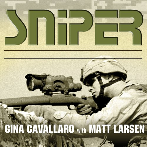 Sniper: American Single-Shot Warriors in Iraq and Afghanistan Audiobook [Free Download by Trial] thumbnail