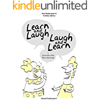 Learn and Laugh, Laugh and Learn = Aprenda e Ria, Ria e Aprenda