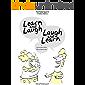 Learn and Laugh, Laugh and Learn = Aprenda e Ria, Ria e Aprenda
