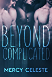 Beyond Complicated