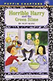 Horrible Harry and the Green Slime, Suzy Kline, 0140389709