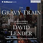 The Gravy Train | David Lender