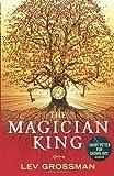 """The Magician King"" av Lev Grossman"