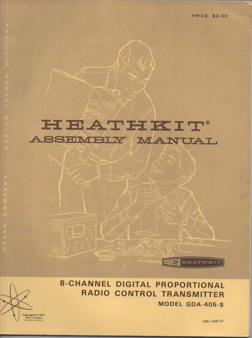 Assembly and Operation Manual for Heathkit 8-Channel Digital Proportional  Radio Control Transmitter, Model GDA-405-S: not stated, Heathkit staff: ...