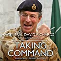 Taking Command: The Autobiography Audiobook by David Richards Narrated by Jeremy Clyde