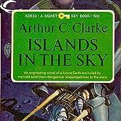 Islands in the Sky   Arthur C. Clarke