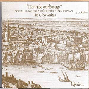 """Baroque English Social Music """"How the World Wags"""""""