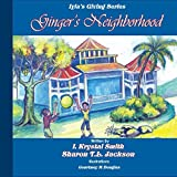 img - for Ginger's Neighborhood: Iyla's Giving Book Series book / textbook / text book