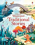 Illustrated Traditional Stories (Illustrated Story Collections) (Illustrated Stories)