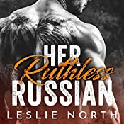 Her Ruthless Russian: Karev Brothers, Volume 1   Leslie North