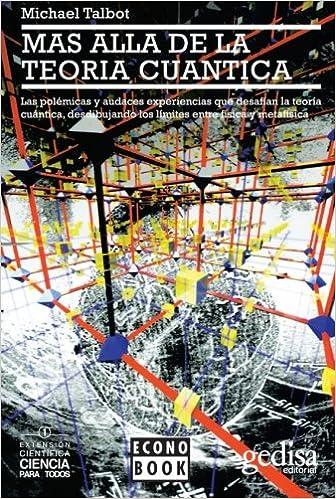 Más allá de la teoría cuántica (Spanish Edition)