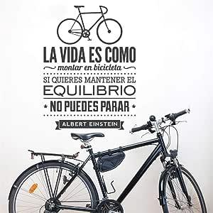 la vida es como montar en bicicleta si quieres mantener el ...