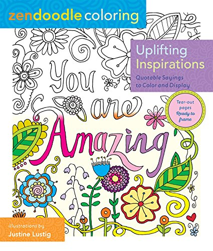 zendoodle-coloring-uplifting-inspirations-quotable-sayings-to-color-and-display