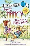 Fancy Nancy: Time for Puppy School (I Can Read Level 1)