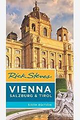 Rick Steves Vienna, Salzburg & Tirol (Sixth Edition) Paperback