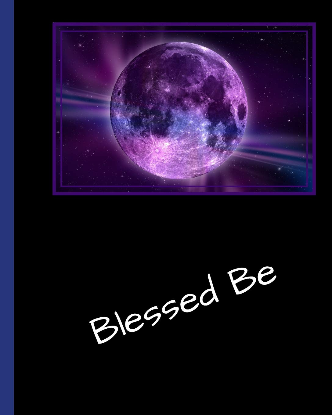 Read Online Large Blank Spell Book Fantasy Moon: Grimoire, Magic Journal, Blessed Be, Large 8 x 10 softcover 150 pages, alternate pages of graph paper and spell paper, Fantasy moon cover, purple full moon PDF