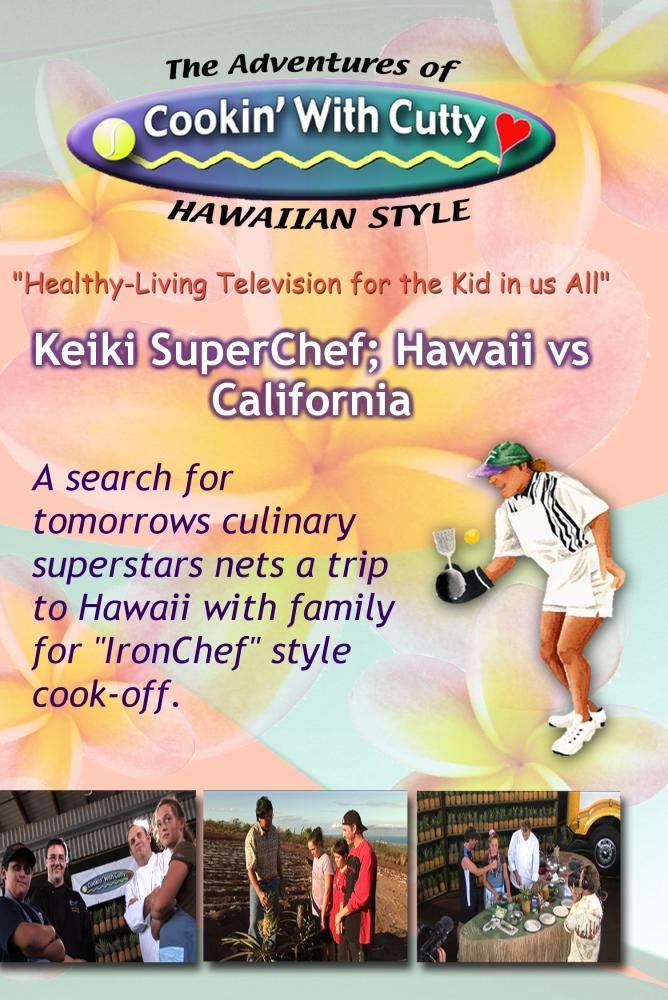 CTV43/44 Keiki SuperChef, Hawaii vs California
