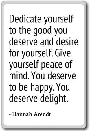 Amazoncom Dedicate Yourself To The Good You Deserve And