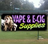 e cig supplies - VAPE and E CIG SUPPLIES 13 oz heavy duty vinyl banner sign with metal grommets, new, store, advertising, flag, (many sizes available)
