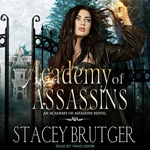 Academy of Assassins: Academy of Assassins Series, Book 1