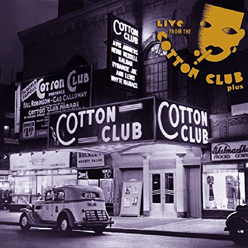 Live from the Cotton Club, Plus by Various - History