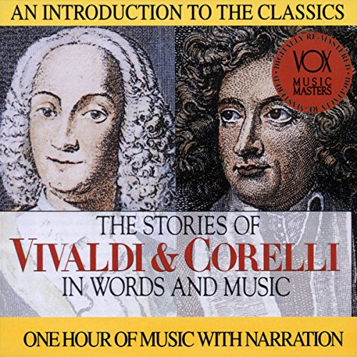 The Stories of Vivaldi & Corelli in Words and Music (Of And Music In Story Words)