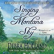 Singing Montana Sky | Debra Holland