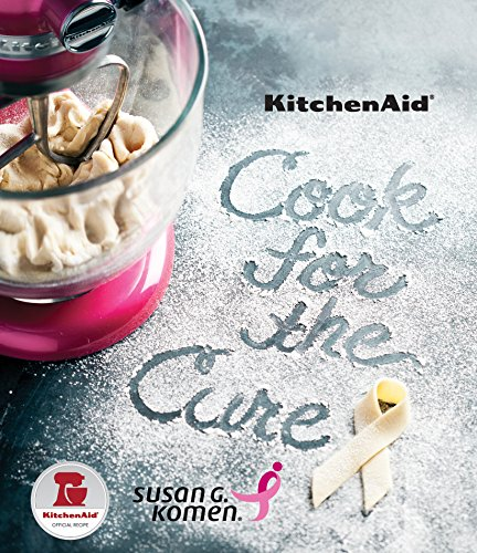 KitchenAid Cook for the Cure Cookbook