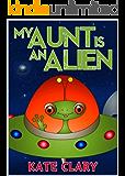 My Aunt is an Alien