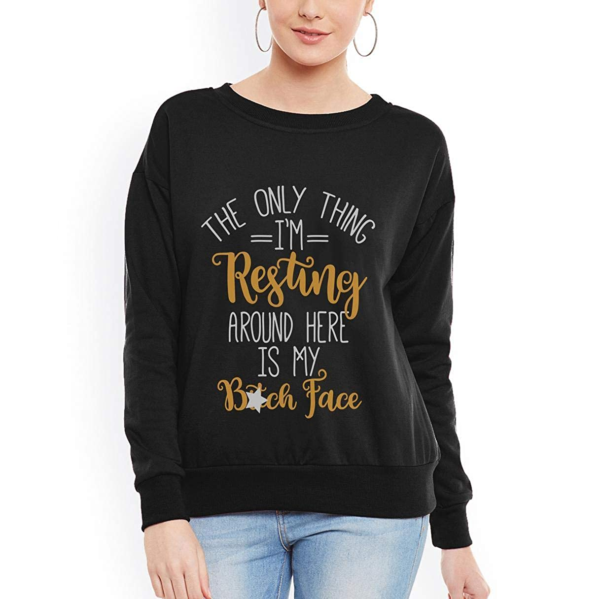 Doryti Im Resting Around here is Btch Face Women Sweatshirt tee
