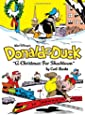 "Walt Disney's Donald Duck: ""A Christmas For Shacktown"" (Vol. 0)  (The Complete Carl Barks Disney Library)"