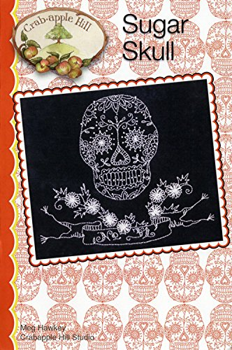 Sugar Skull Halloween Embroidery Pattern by Meg Hawkey From Crabapple Hill Studio #338 6 3/4