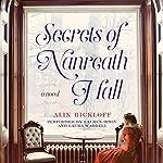 Secrets of Nanreath Hall: A Novel | Alix Rickloff