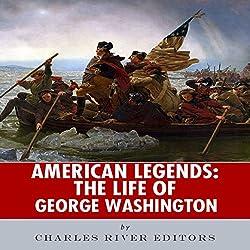 American Legends: The Life of George Washington